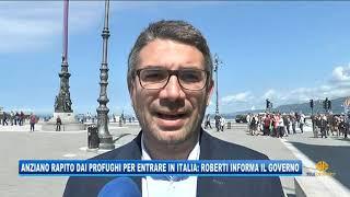 10/05/2019 - ANZIANO SEQUESTRATO DAI MIGRANTI: ROBERTI INFORMA IL GOVERNO