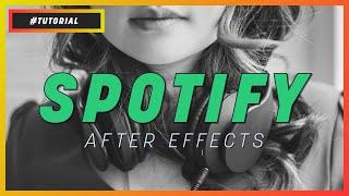 ANIMAÇÃO DO SPOTIFY NO AFTER EFFECTS | TUTORIAL