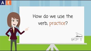 """Gerunds And Infinitives After """"practice"""""""