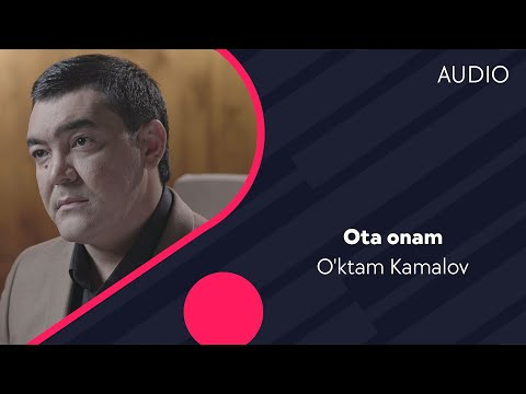 O'ktam Kamalov - Ota Onam   Уктам Камалов - Ота онам (music Version)