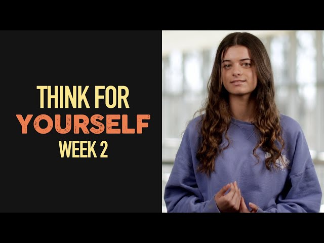 Nativity Students - Think for Yourself - Week 2