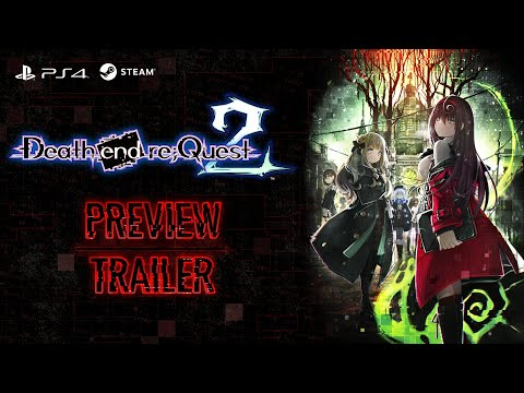 Death end re;Quest 2 - Preview Trailer (NA)