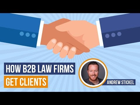 How B2B Law Firms Get Clients