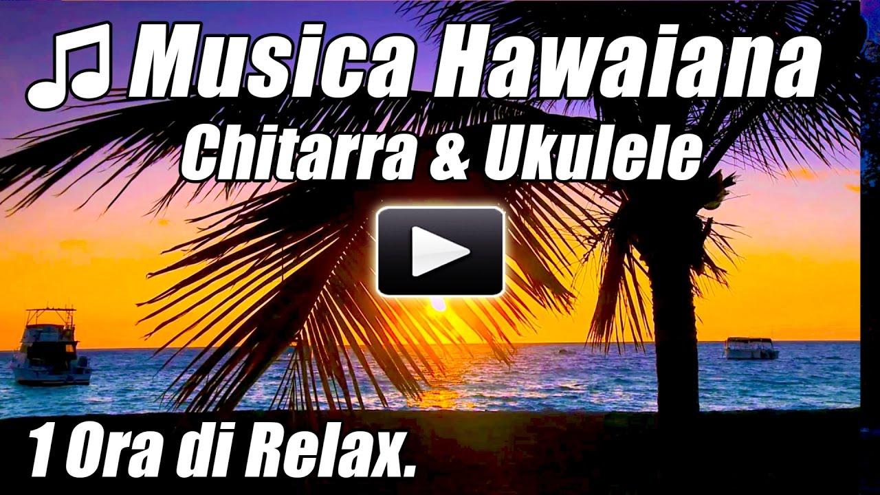 Musica Hawaiana Ukulele Chitarra Acustica Di Canzoni Delle Rilassanti Hawaii Studio Strumentale Ora Youtube