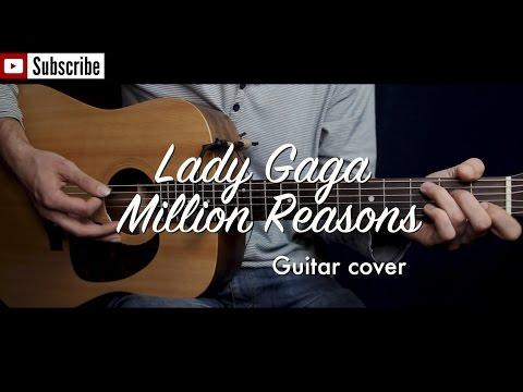 Lady Gaga - Million Reasons Guitar Cover / Guitar (lesson/tutorial) W Chords. /play-along/
