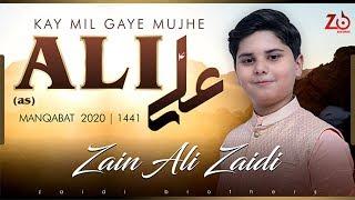 Mil Gaye Mujhe Ali A.S | Zain Ali Zaidi New Manqabat 2020 | Moula Imam Ali Manqabat 2020