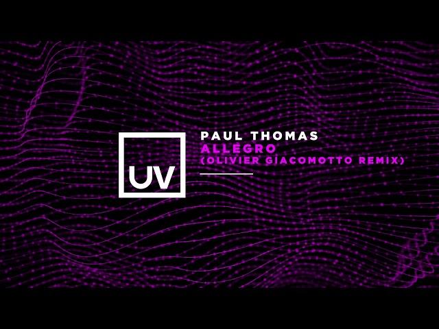 Paul Thomas - Allegro (Olivier Giacomotto Remix)