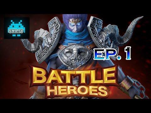 Line Battle Heroes [EP.1] - หัวร้อนจัด เมื่อเจอหลี่จิ้น!!!