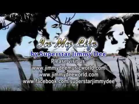 In My Life by Superstar Jimmy Dee