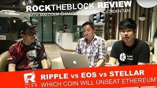 Ripple vs EOS vs Stellar - Which Coin Will Unseat Ethereum?