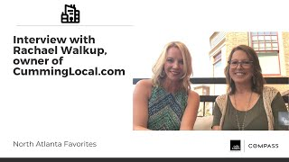 Forsyth Favorite - Interview with Rachael Walkup, owner of CummingLocal.com