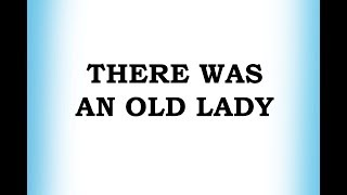 There Was An Old Lady - Classic Nursery Rhymes