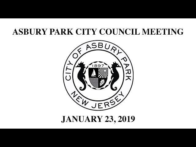 Asbury Park City Council Meeting - January 23, 2019