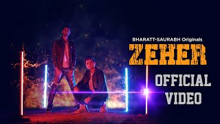 Zeher || Bharatt-Saurabh || Hip Hop || Emotional Rap || 2020