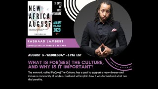 August 5, 2020 - What is For(bes) The Culture and Why is it important?