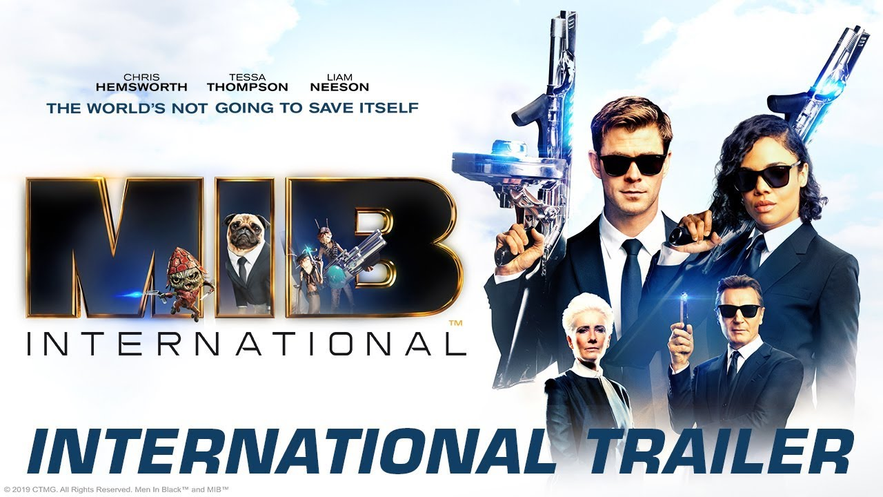Men In Black International Official International Trailer 2