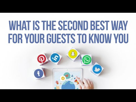 What Is The Second Best Way For Your Guests To Know You