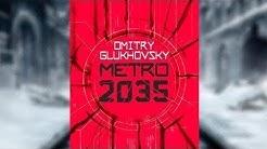 Dmitry Gluchowsky - Metro 2035 - Hörbuch - Deutsch - Kapitel 01-08