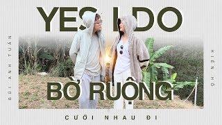 Cưới Nhau Đi (Yes I Do) | Hiền Hồ x Bùi Anh Tuấn | Phiên Bản Live Bên Bờ Ruộng