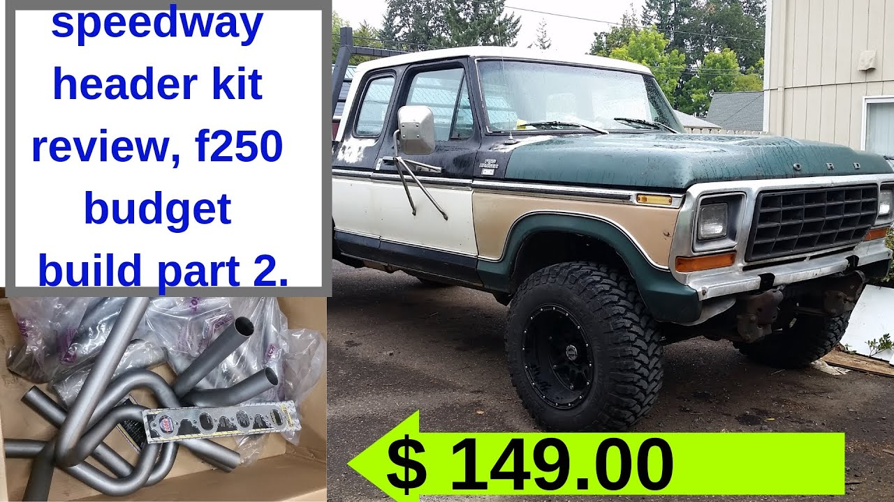 best 460 header kit 1979 ford f250 build on a $4000 budget