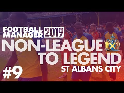 Non-League to Legend FM19 | ST ALBANS | Part 9 | PLAY-OFF PUSH | Football Manager 2019