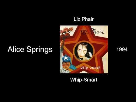 Liz Phair - Alice Springs - Whip Smart [1994]
