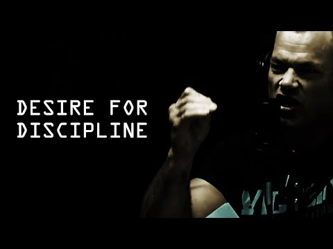How to Get The Desire to Have Discipline - Jocko Willink