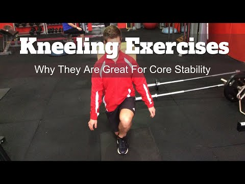 Improving Hip Stability and Core Strength with Kneeling Exercises