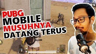 MUSUHNYA DATANG TERUS - PUBG MOBILE INDONESIA