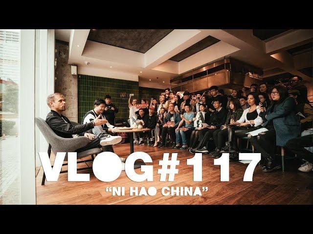Armin VLOG #117 - Ni Hao China