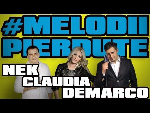 NEK, CLAUDIA, DEMARCO - MELODII PIERDUTE (SUPER-COLAJ) !!!