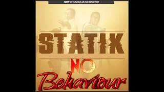 Statik-No Behaviour (Soca 2015)