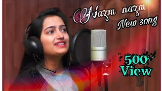 Tu NAZM nazm sa mere ||  song !!!  cover by chandrakla singh