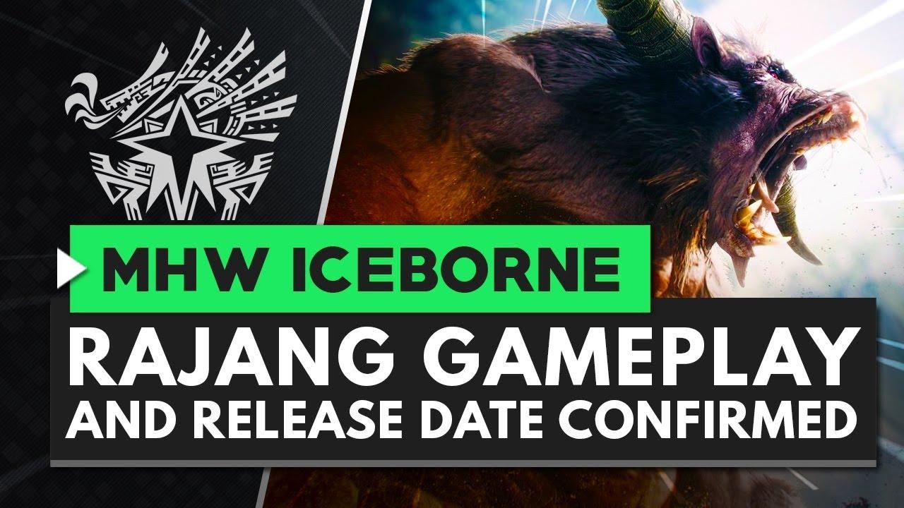 Monster Hunter World Iceborne | RAJANG Gameplay & Release Date thumbnail