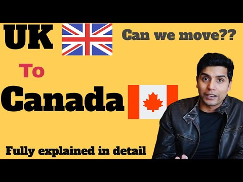 UK To Canada PR Process| Easy To Migrate Canada From UK ?| Full Process Explained| Student Help UK