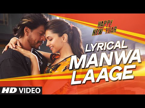 LYRICAL: 'Manwa Laage' FULL SONG with...