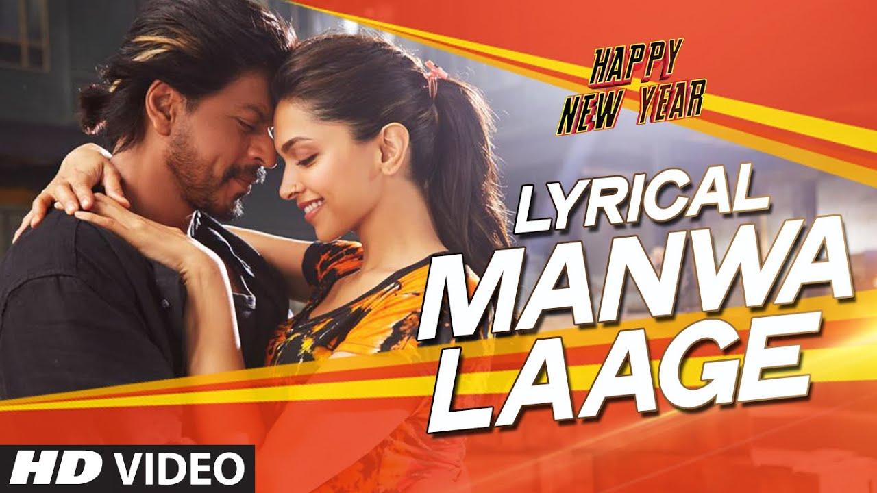 Download LYRICAL: 'Manwa Laage' FULL SONG with Lyrics | Happy New Year | Shah Rukh Khan | Arijit Singh