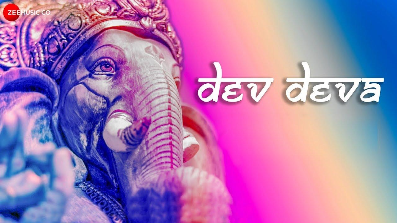 Dev Deva | Zee Music Devotional | Aakanksha Sharma, Sachin Kumar Valmiki | Ajay Jaiswal
