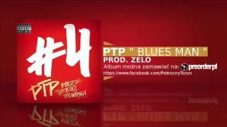 # 11 PTP - BLUES MAN