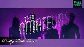 Pretty Little Liars   The Amateurs, A New Book Series by  Author Sara Shepard   Freeform