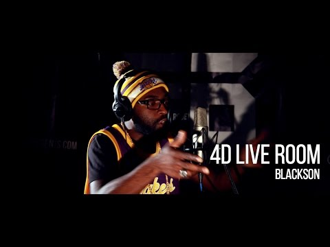 4D Live Room: Blackson