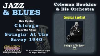 Coleman Hawkins & His Orchestra - Chicago