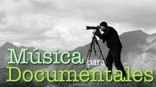 Música Para Documentales Profesionales