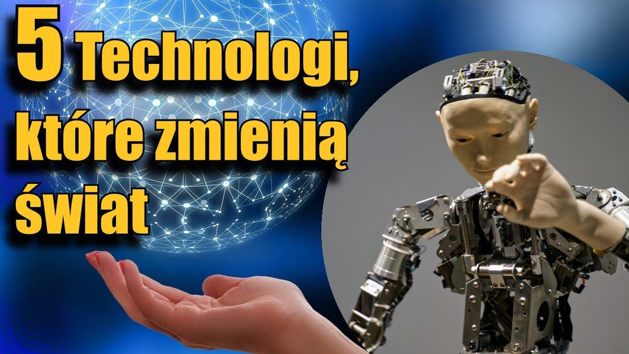 Nowe technologie, które zmienią nasz świat (Część I)