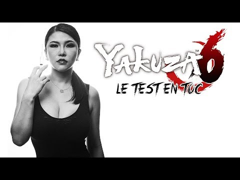 YAKUZA 6: THE SONG OF LIFE - Le test en TOC | Gameplay FR