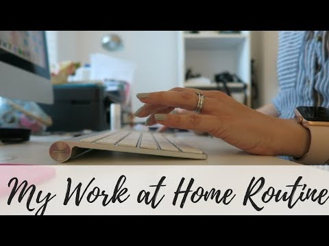My Work At Home Routine - WAHM - Work at Home Mom / Mum Routine