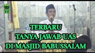 Tanya Jawab Terbaru Ustadz H. Abdul Somad, Lc.MA di Masjid Babussalam