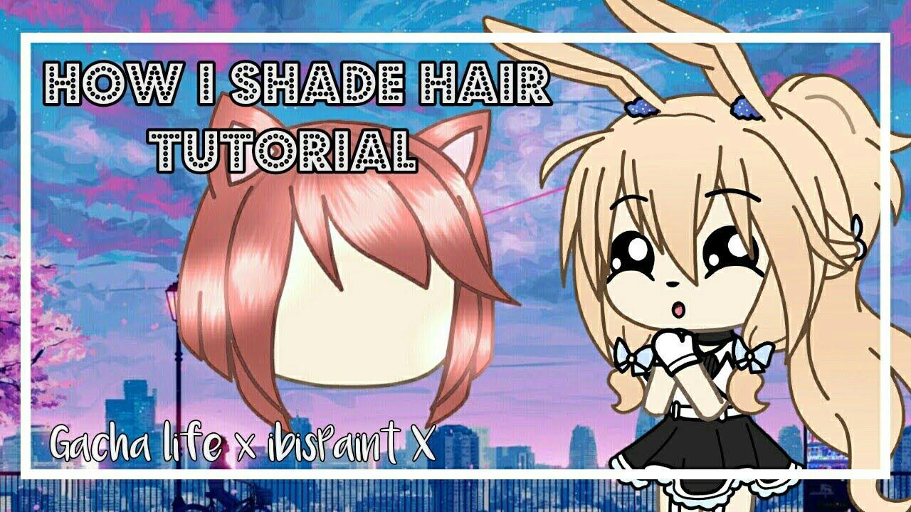 How I Shade Hair Tutorial Gacha Life X Ibispaint X Youtube