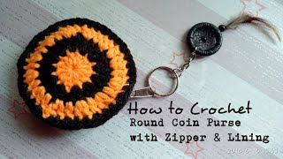 How to Crochet Small & Simple Round Coin Purse with lining and zipper