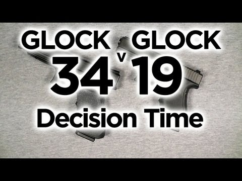 Glock 34 vs Glock 19 Final: It's Decision Time